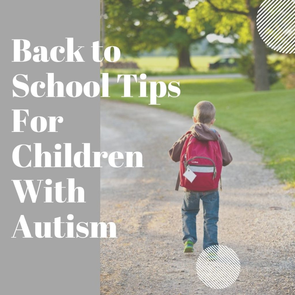 Tips To Help Your Child With Autism Get Ready for School featured image