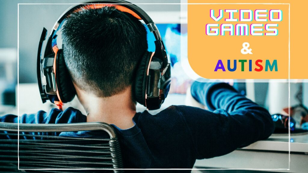 Video Games and Autism featured image